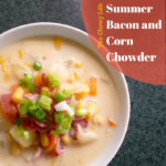Dorie-inspired Bacon and Corn Chowder